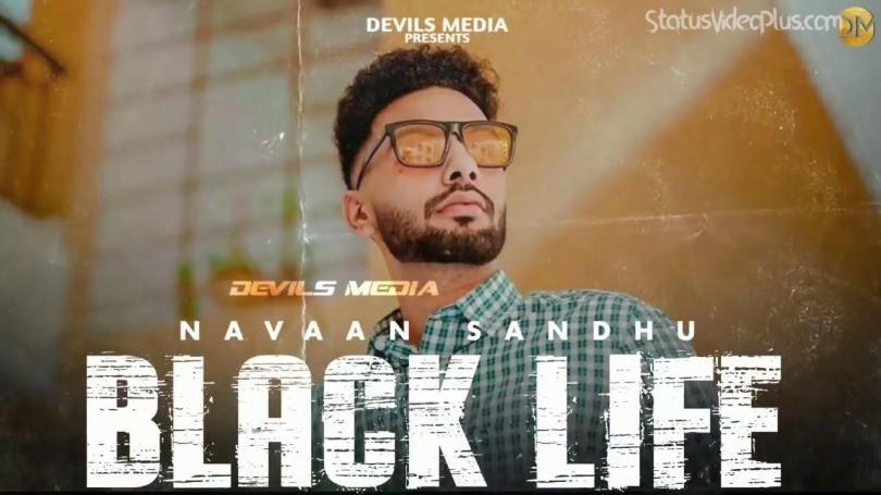 Black Life Song Navaan Sandhu Download