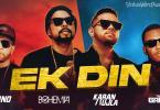 Ek Din Song Bohemia Download Whatsapp Status Video
