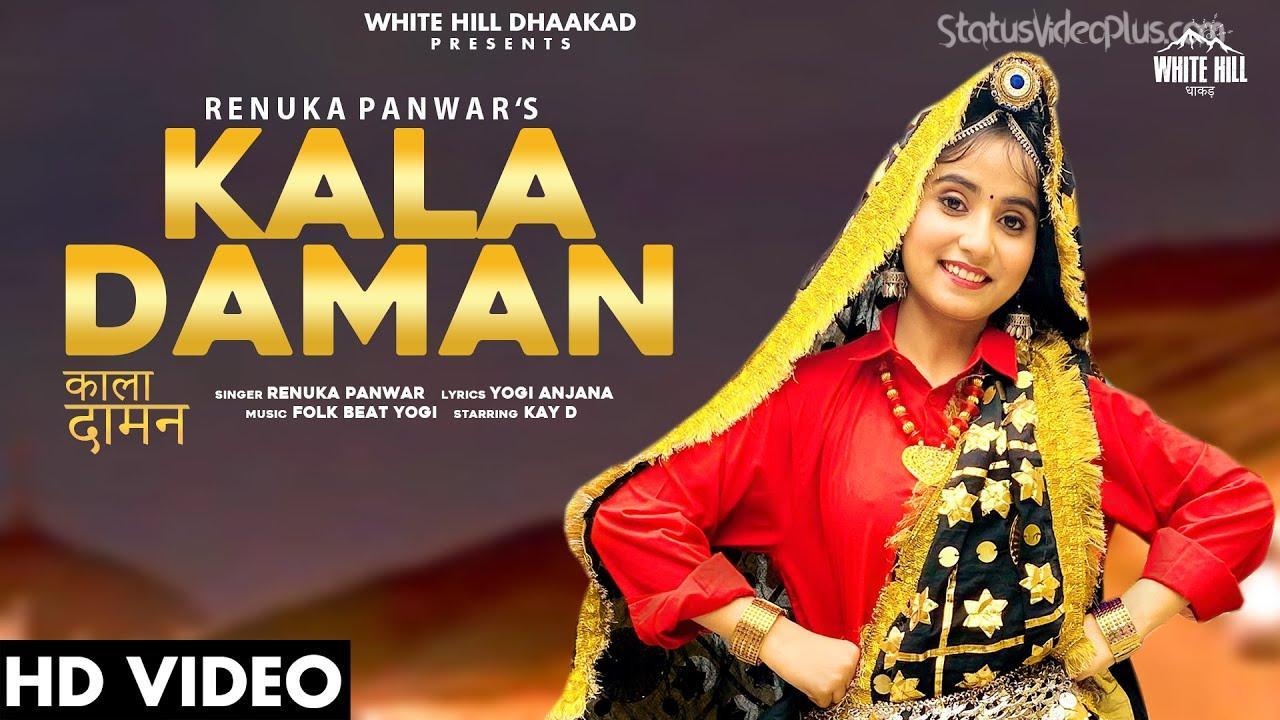 Kala Daman Song Renuka Panwar Download Whatsapp Status Video