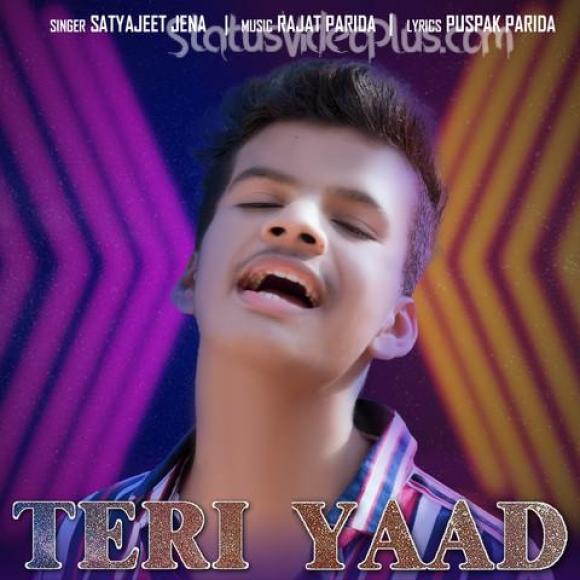 Teri Yaad Song Satyajeet Jena Download