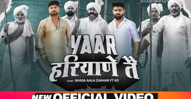Yaar Haryane Te Song Khasa Aala Chahar Download Status Video