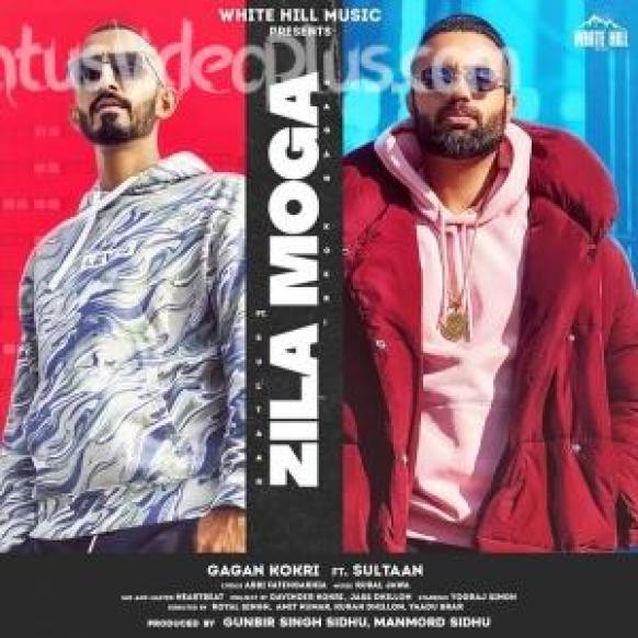 Zila Moga Song Gagan Kokri Download