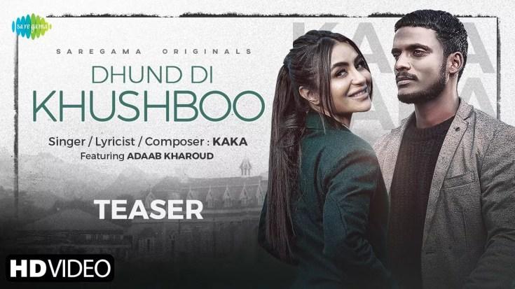 Dhund Di Khushboo Song Kaka Adaab kharoud Download