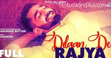 Dilaan De Rajya Song Maninder Buttar Download Status Video