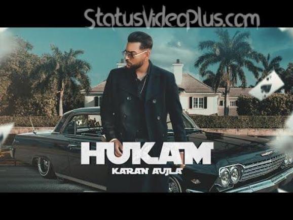 Hukam Song Karan Aujla Download