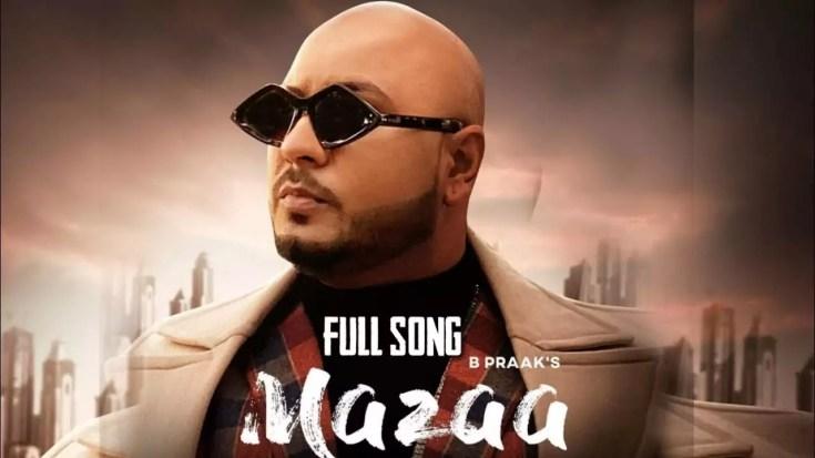 Mazaa Song B Praak Download