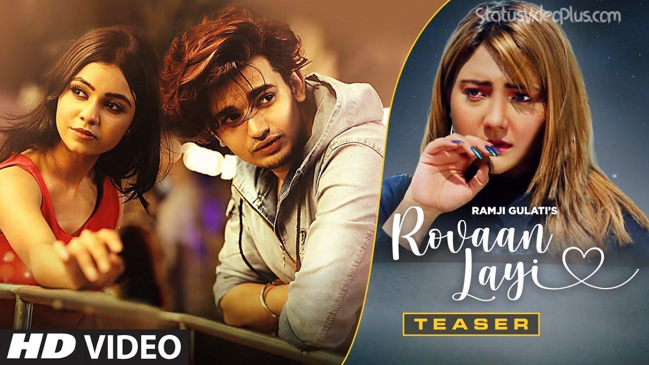 Rovaan Layi Song Ramji Gulati Download Whatsapp Status Video