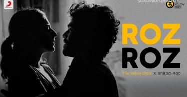 Roz Roz Song The Yellow Diary Shilpa Rao Download Status Video
