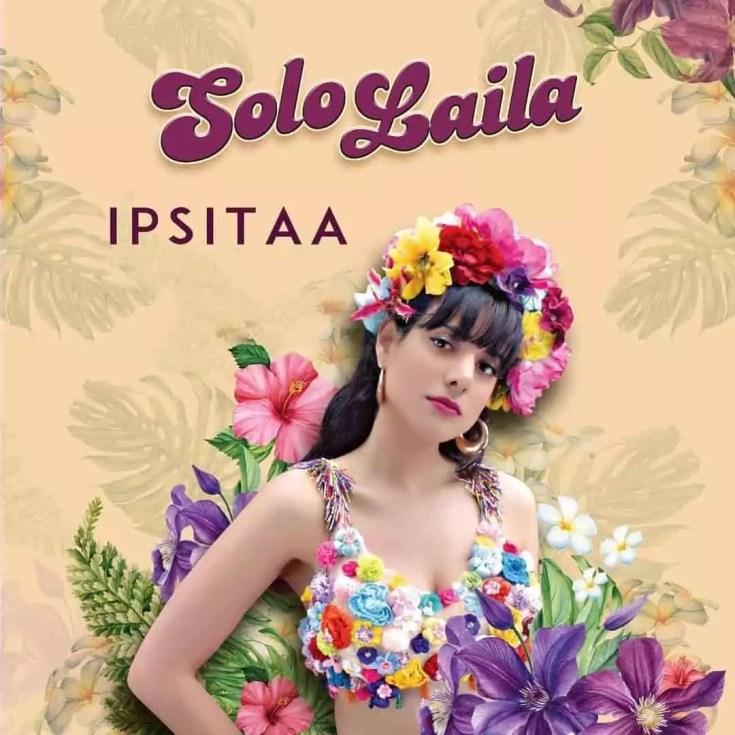 Solo Laila Song Ipsitaa Download