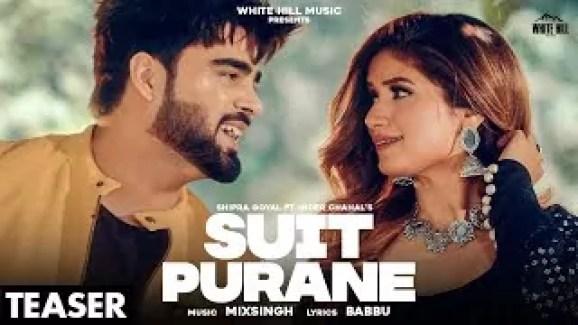 Suit Purane Song Shipra Goyal Inder Chahal Download