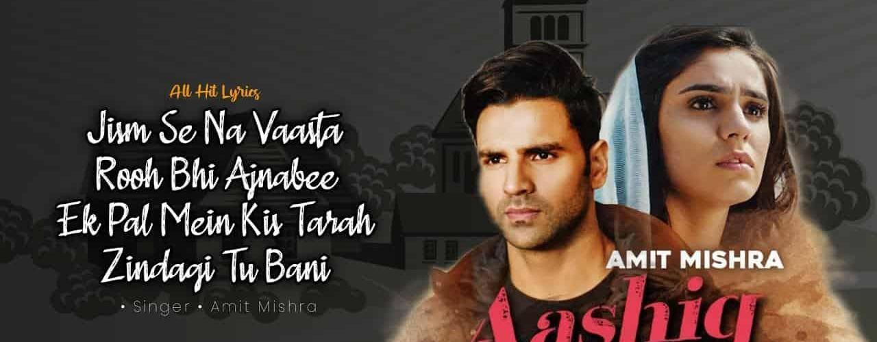 Aashiq Tera Song Amit Mishra Download Whatsapp Status