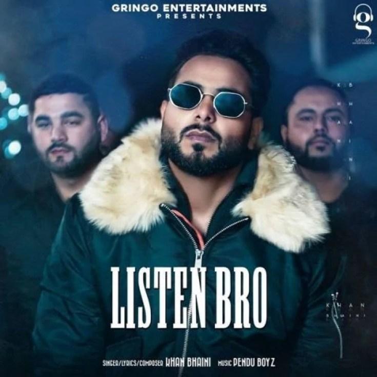 Listen Bro Song Khan Bhaini Download