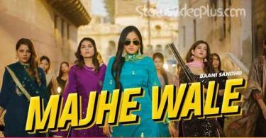 Majhe Wale Song Bani Sandhu Download WhatsApp Status