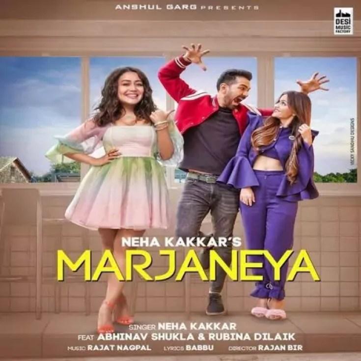 Marjaneya Song Neha Kakkar Download