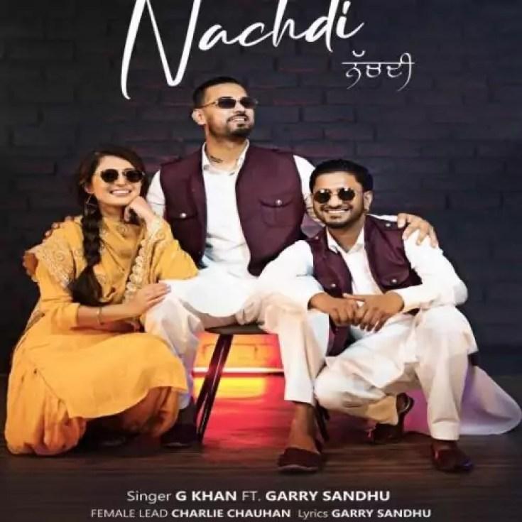 Nachdi Song G Khan Garry Sandhu Download