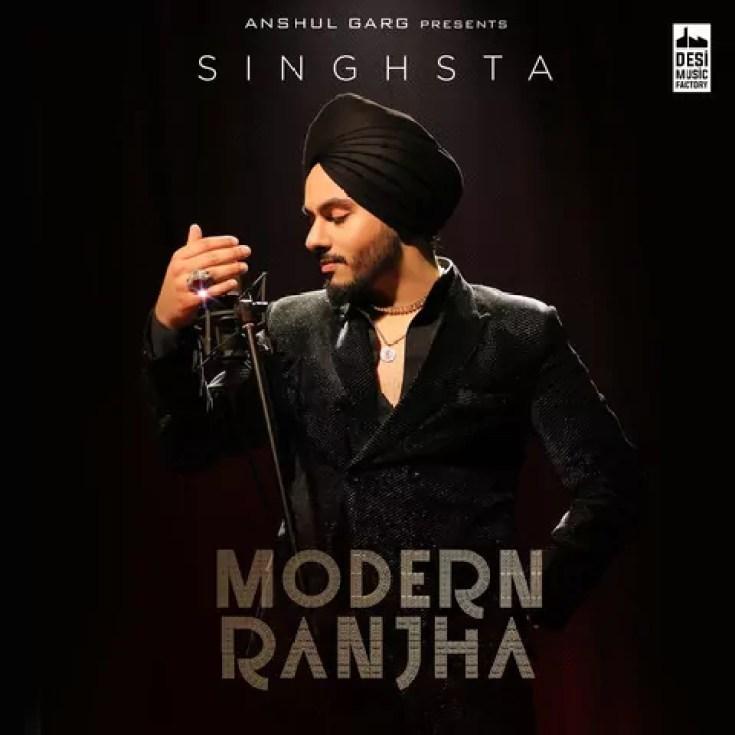 Modern Ranjha Song Singhsta Download