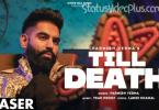 Till Death Song Parmish Verma Download Whatsapp Status Video