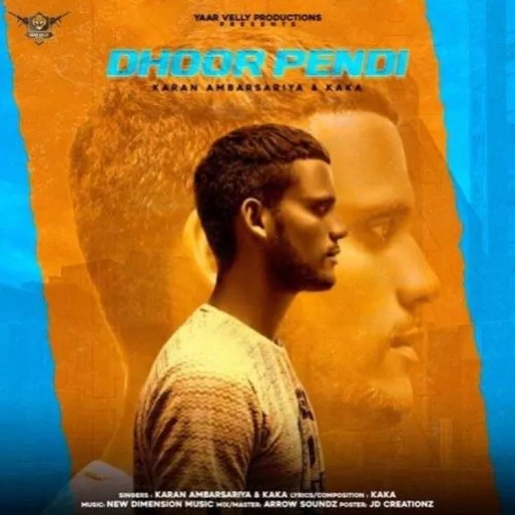 Dhoor pendi Song Kaka Download