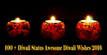 100 + Diwali Status Awesome Diwali Wishes 2016