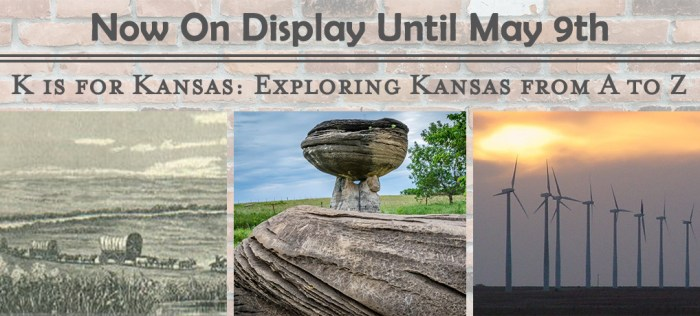 K-is-for-Kansas_On-Display-March-10th-through-Ma00y-9th