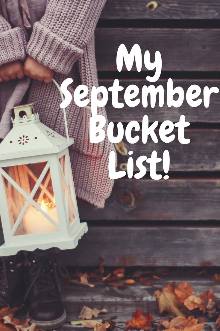 My September Bucket list #september #bucketlist
