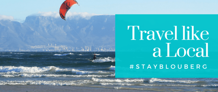 Travel like a Local Bloubergstrand Holiday Destination