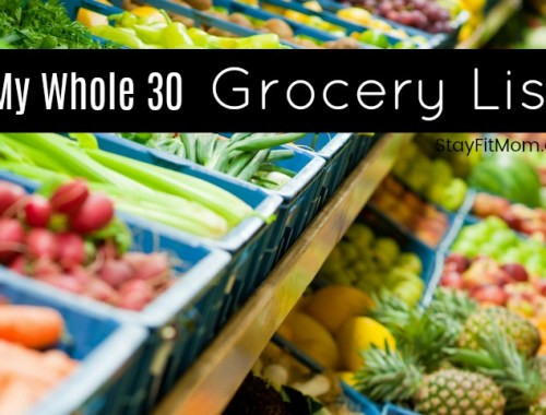 All the items you want to purchase to start the whole30 diet. #stayfitmom #whole30 #whole30diet #whole30recipes