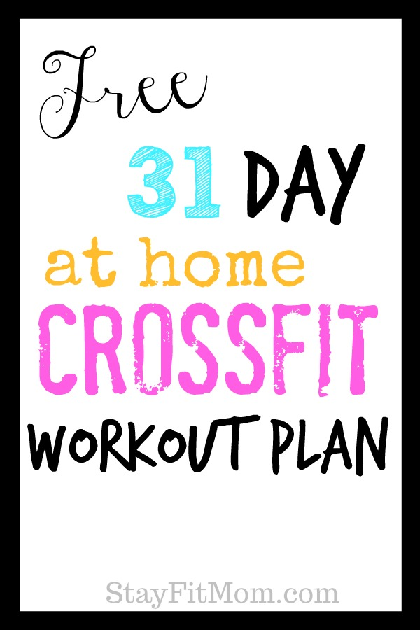Free Crossfit style at home workout plan! #stayfitmom #crossfit #hiit #homeworkout