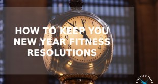 12 months to a Fitter You! An Awesome New Year's Resolution
