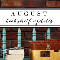 August bookshelf updates// what did I read this month? Reviews on:
