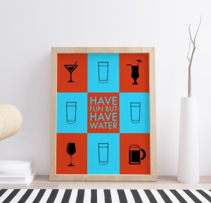 poster have fun but have water