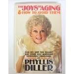 The Joys of Aging and How to Avoid Them book cover