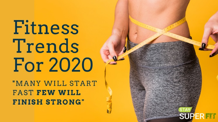 Top 8 Fitness Trends For 2020 To Keep You In Better Shape