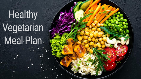 You Should Know About a Healthy Vegetarian Meal Plan