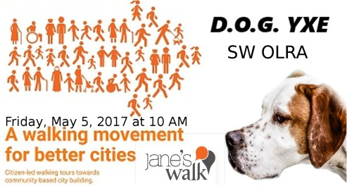 SW OLRA JANES WALK D.O.G. YXE Friday May 5 2017 10:00 a.m.