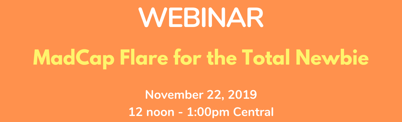 WEBINAR: MadCap Flare for the Total Newbie