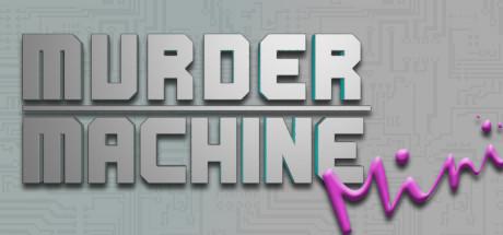 Murder Machine Mini-PLAZA