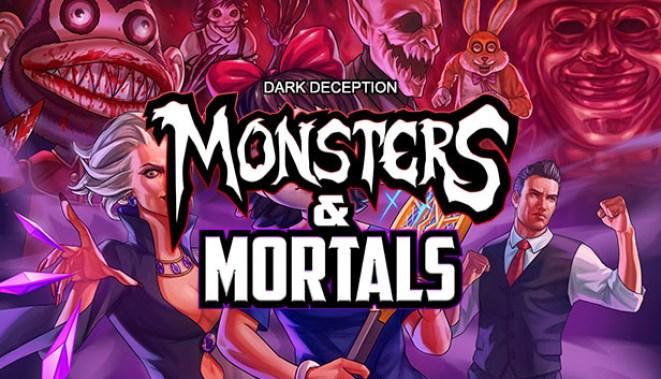 Hasil gambar untuk Dark Deception: Monsters & Mortals