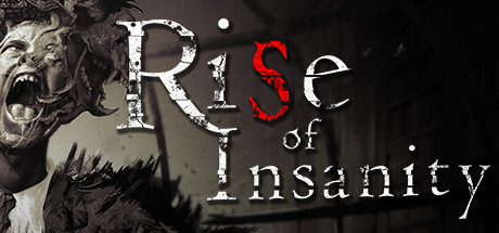 rise of insanity on