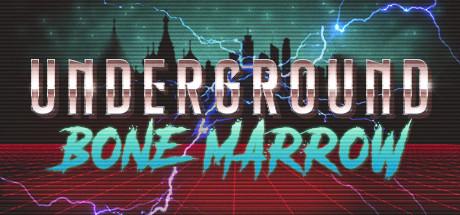 Underground Bone Marrow