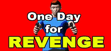 One Day for Revenge