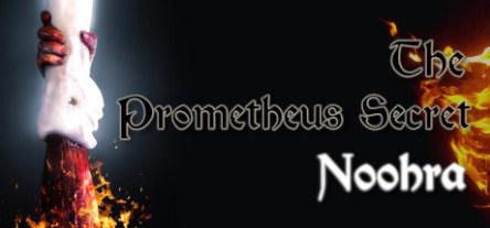 The Prometheus Secret Noohra Free Download v1.32