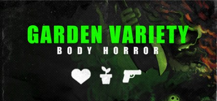 Garden Variety Body Horror - Rare Import Free Download