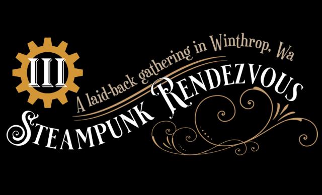 Steampunk Rendezvous III - September 18-20 - Winthrop WA