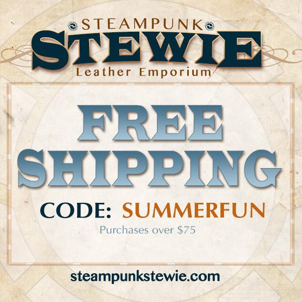 SteampunkStewie Offers Summer Fun Free Shipping!