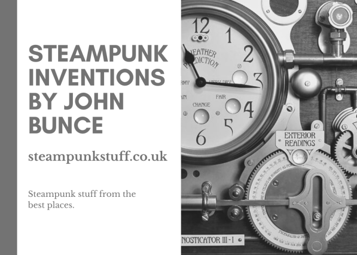 Steampunk Inventions By John Bunce.