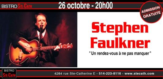 Stephen Faulkner, de la Place des Arts au Bistro le Ste-Cath