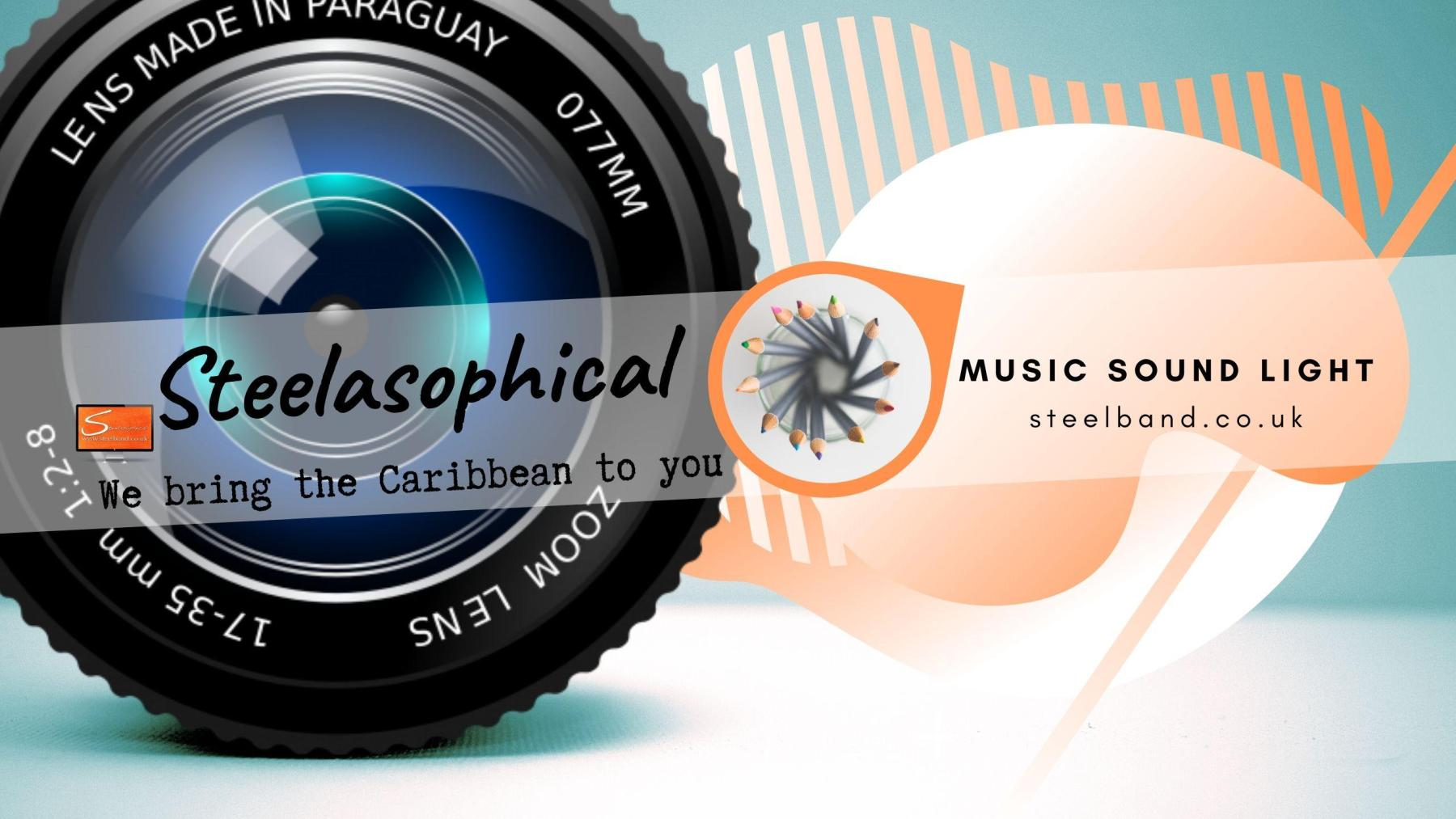 Steelasophical SteelBand for Hire UK steelpans Steeldrums Caribbean Music wyywy