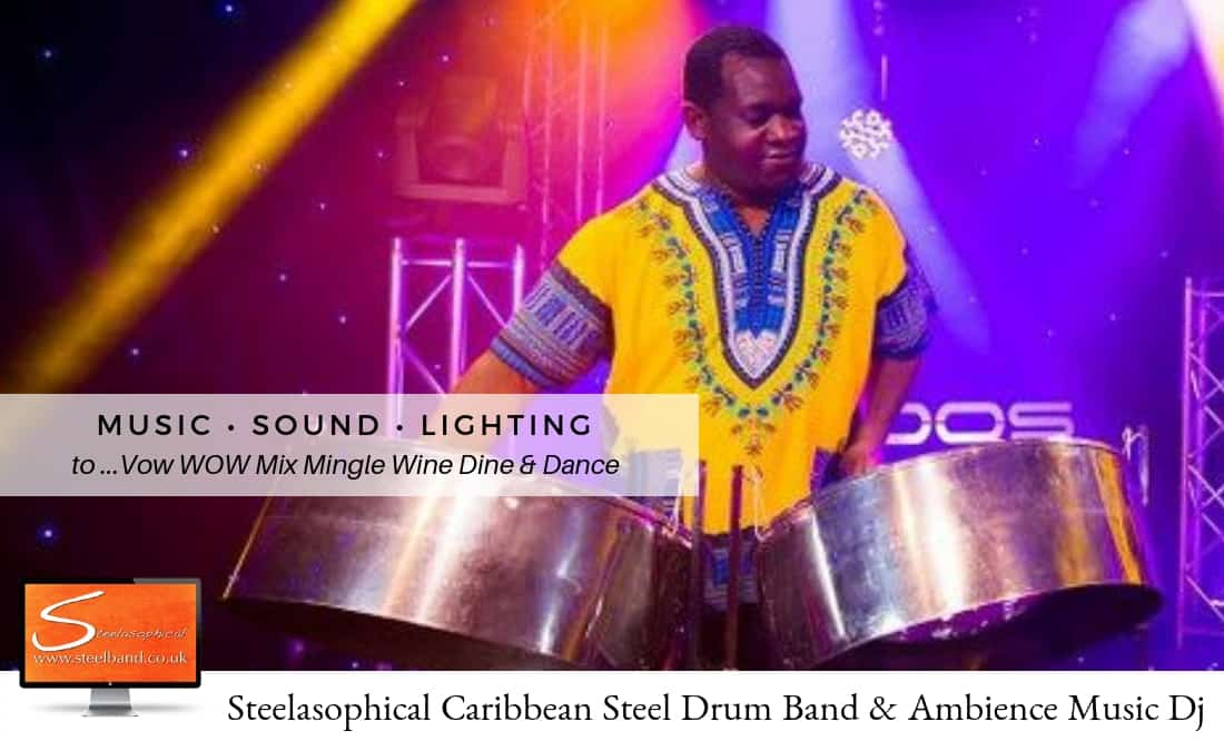 Steelasophical steel Pan Drum Band band DJ Steelpan |Gary Trotman Steelpan Steeldrums Steelband Music Hire