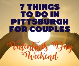 7 Things to do for Valentine's Day Weekend for couples